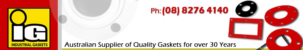 Industrial Gaskets: Australian Supplier of Quality Gaskets for over 30 Years